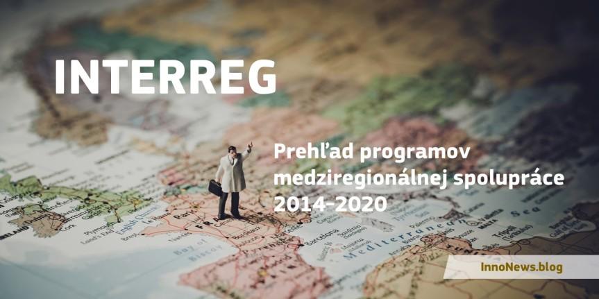 Prehľad programov Interreg. Ktoré sú preSlovensko?