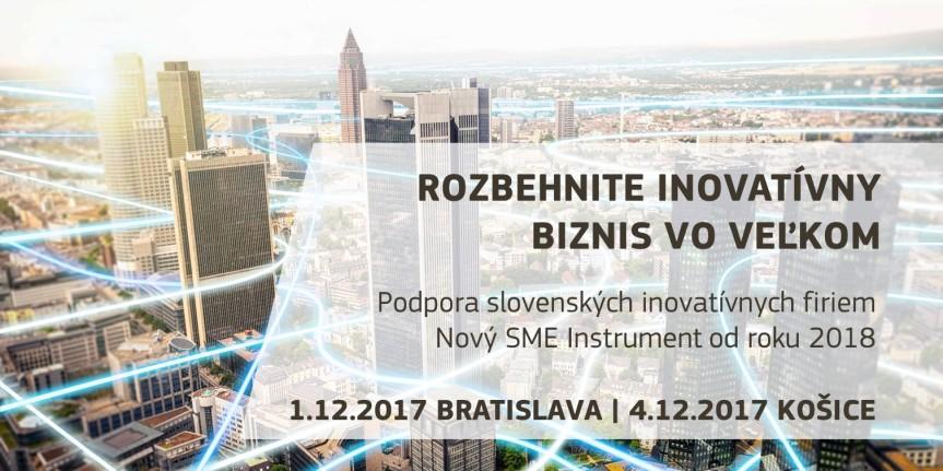 Podpora slovenských inovatívnych firiem a nový SME Instrument od roku2018