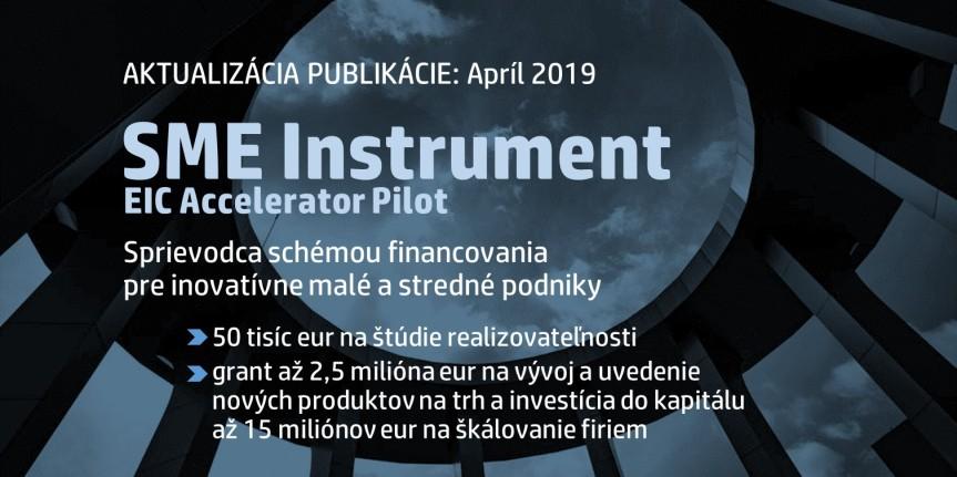 Aktualizované vydanie: Sprievodca schémou SME Instrument (EIC AcceleratorPilot)