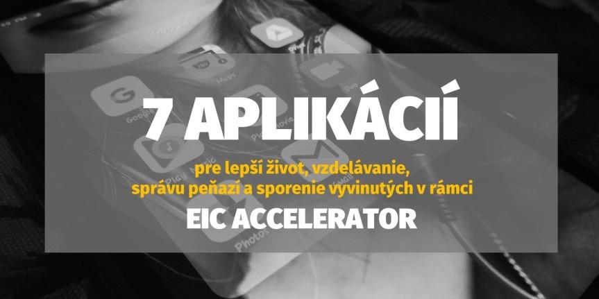 7 zaujímavých appiek vyvinutých v rámci EICAccelerator