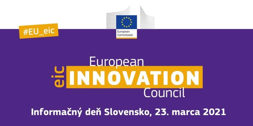 Spustenie novej generácie EIC: Informačný deň k Európskej rade pre inovácie(23.3.2021)